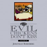 Goats: Evil Chickens Don't Kiss (Silver Book 3)